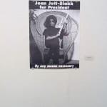 """Joan Jett Blakk for President (late 80s) Dimensions: 28 x 21"""" Medium: Poster Joan Jett Blakk (Performance Artist), Marc Geller (Photographer), Courtesy GLBT Historical Society"""