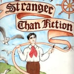 """Annie Murphy Truth, Stranger Than Fiction: The Amazing Adventures of Babe Bean 11""""x15"""""""