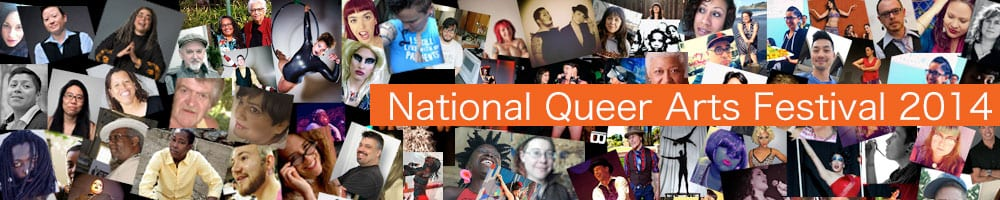 Portraits of LGBTQ artists text says National Queer Arts Festival 2014