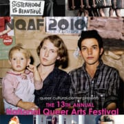 Collage of square images featuring LGBTQ artists and text that says NQAF 2010 Queer Cultural Center Presents The 13th Annual National Queer Arts Festival