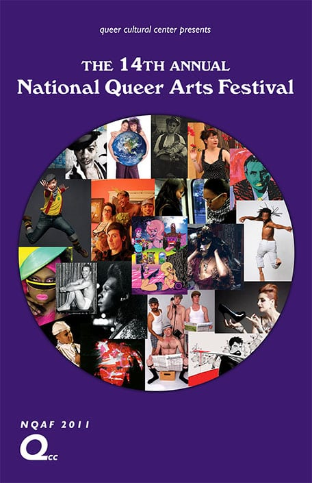 Large circle with collage of portraits inside featuring LGBTQ artists text says queer cultural center presents The 14th Annual National Queer Arts Festival NQAF 2011 QCC