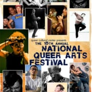 Collage of portraits in rectangular boxes of LGBTQ artists text says Queer Cultural Center The 15th Annual National Queer Arts Festival