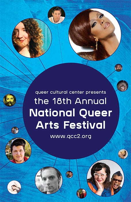 Blue background with circular images and queer people of color faces text says 18th Annual National Queer Arts Festival