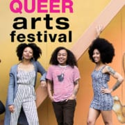 Three brown people with afros posing on a sidewalk. Text says 21st annual national queer arts festival