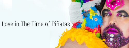 Love in Times of Pinatas Ad
